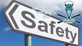 Ski Rex Media Podcast - Episode 25 - Let's Do An Episode With Safety In Mind
