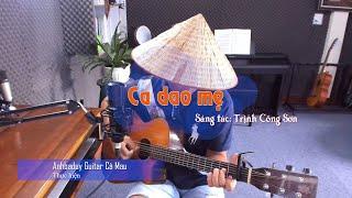 Ca dao mẹ (Guitar cover) - Anhbaduy Guitar - Cà Mau