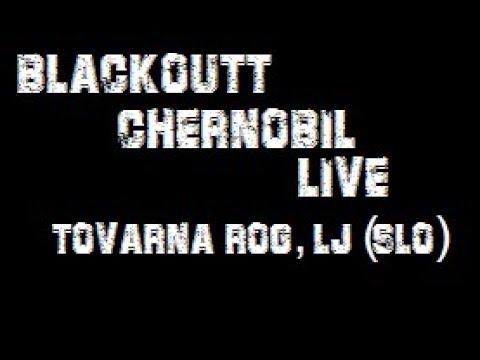 BLACKOUTT - CHERNOBIL