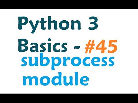 Python 3 Programming Tutorial - Subprocess module