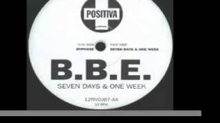 B B E    Seven Days and One Week   Original Club Mix