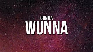 Gunna - WUNNA (Lyrics)
