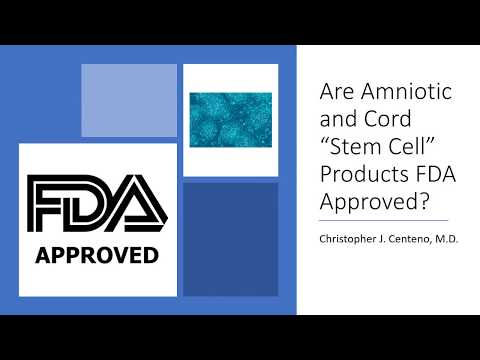 Are Amniotic and Cord Stem Cell Products FDA Approved?