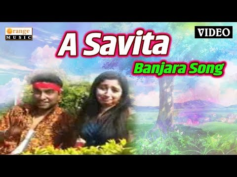 A Savita Aga Savita | Video Song | Ravi Khillare  | Banjara Song - Orange Music Banjara