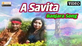 A Savita Aga Savita | Song | Ravi Khillare | Banjara Song Orange Music Banjara