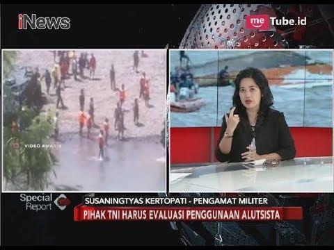 2 Kecelakaan Sepekan, Pihak TNI Harus Lakukan Evaluasi Alutsista - Special Report 13/03