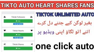 Tiktok auto view auto hearts auto shares and fans | how to get auto view hearts for tik tok