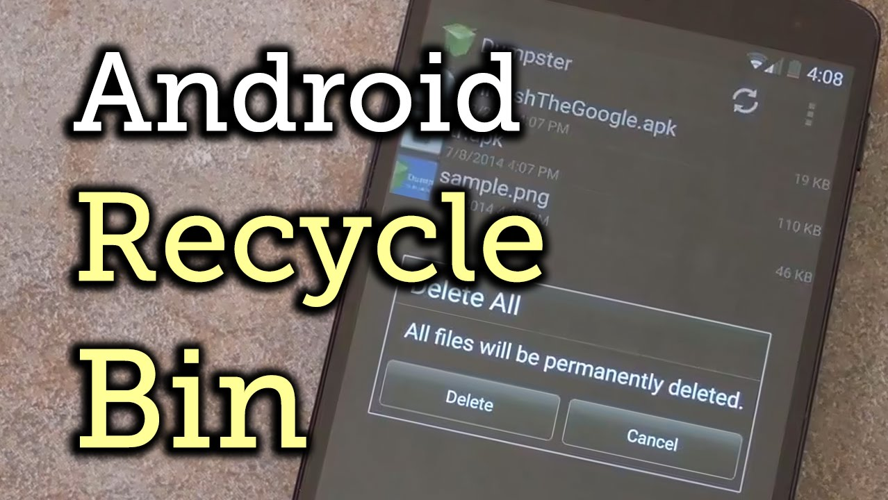 Phone Recycle Bin Android Phone get a windows style recycle bin on your android device how to to