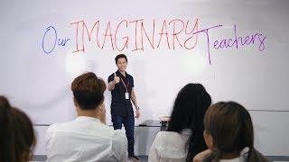 Our Imaginary Teachers