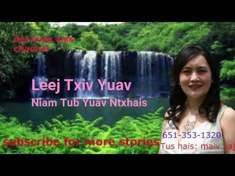 Neej Neeg. Leej Txiv Yuav Niam Tub Yuav Ntxhais. 05/9/2018 thumbnail