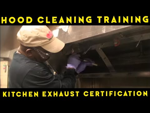Hood Cleaning Training and Kitchen Exhaust Certification Course ...