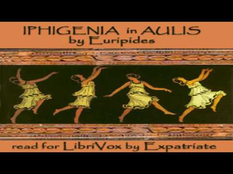 Iphigenia in Aulis (Way translation) | Euripides | Tragedy | Sound Book | English