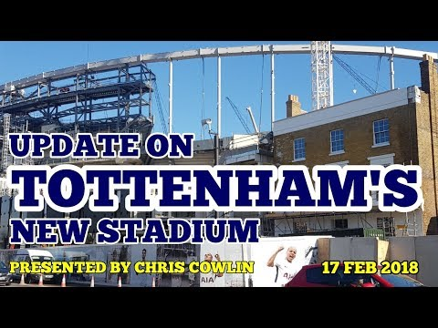 UPDATE ON TOTTENHAM'S NEW STADIUM: East Stand Panels, The Roof, White Hart Lane Station: 17 Feb 2018