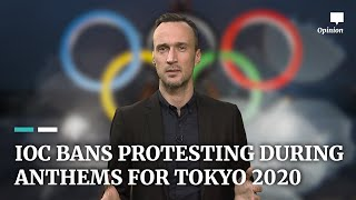 IOC bans protesting during anthems for Tokyo 2020