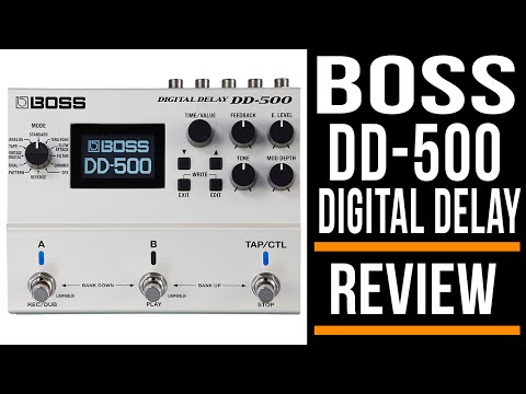 Boss DD 500 Delay Pedal Guitar   Review