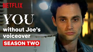 YOU Without Joe's Narration | Season 2 | Netflix