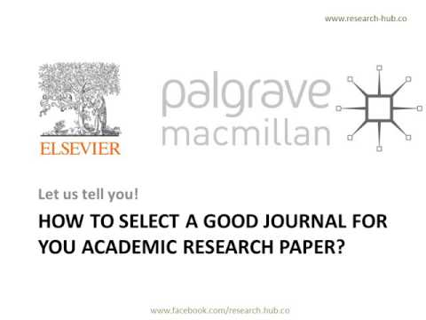 How to select academic journals for publishing?
