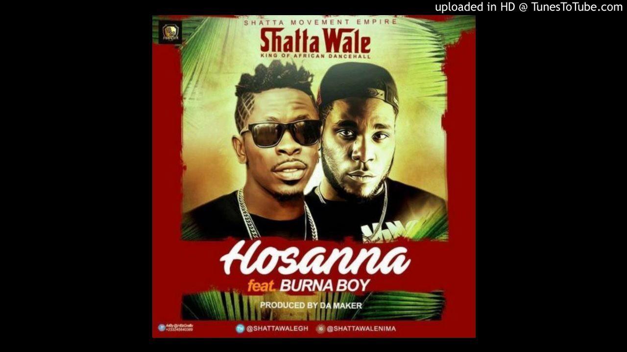 Download Shatta Wale – Hosanna ft Burna Boy