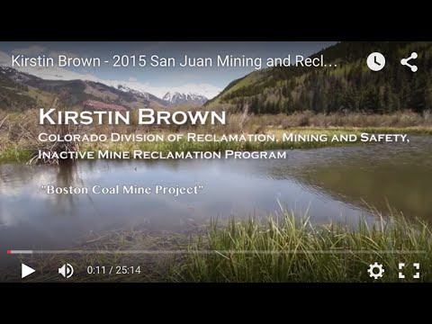 Kirstin Brown - 2015 San Juan Mining and Reclamation Conference, Telluride, CO