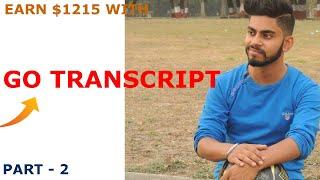 Go Transcript || How to pass the gotranscript Guidelines test || Part - 2 thumbnail