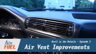 Improving Loose Air Vents in an E30
