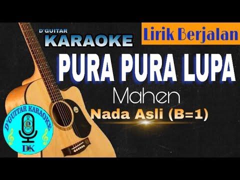 karaoke-(lirik-berjalan)---pura-pura-lupa-(mahen)