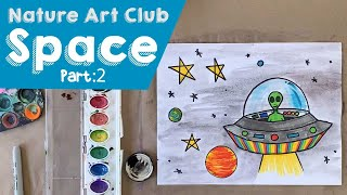The Corelli Show: Nature Art Club - Space Part 2