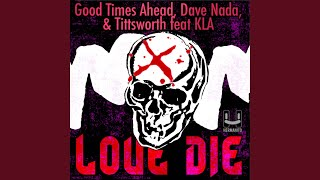 Play Love Die (feat. KLA)