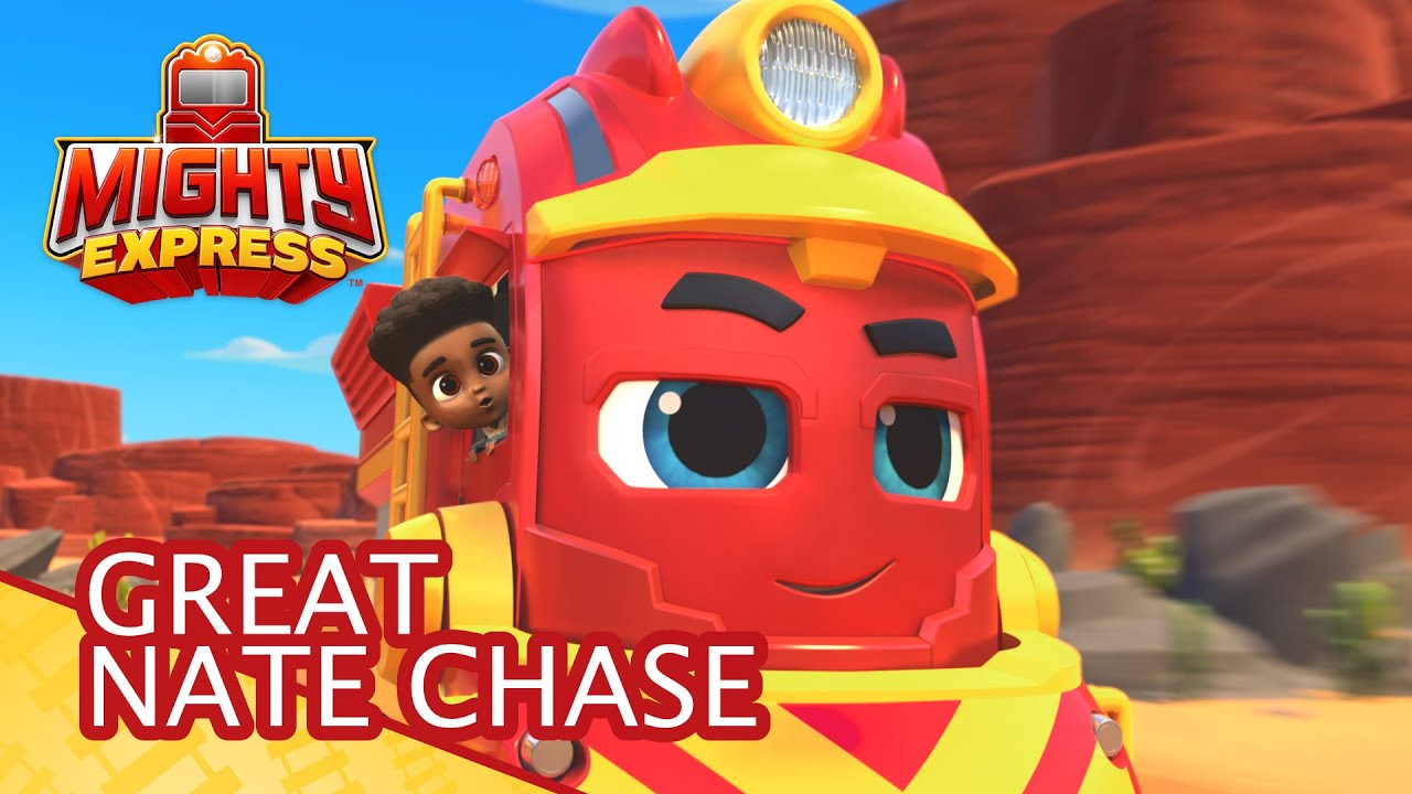 Mighty Express | The Great Nate Chase! | FULL EPISODE | PAW Patrol Official & Friends