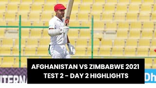 Afghanistan vs Zimbabwe 2021- 2nd Test - Day 2 Full Highlights