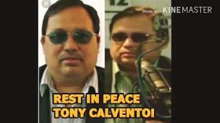 CONDOLENCES: TONY CALVENTO PUMANAW NA SA EDAD NA 63!