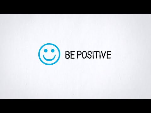 Tip 5: Be Positive