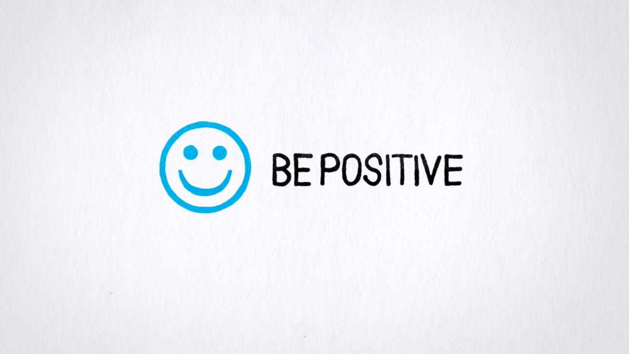 tip 5 be positive youtube
