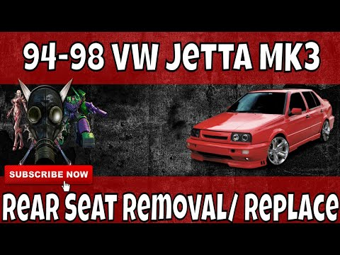 94-98 VW Jetta MK3 Rear Seat Removal/ Replacement Upper & Lower