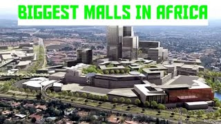 Top 15 Biggest Shopping Malls In Africa 2021