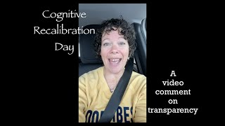 Cognitive Recalibration Day