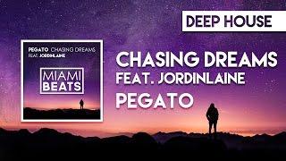 Pegato - Chasing Dreams (feat. JordinLaine) [Miami Beats]