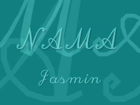 Jasmin - Nama