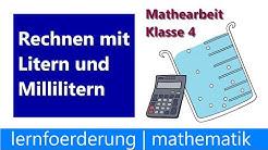 Klassenarbeit Mathe Klasse 4  ✅ Liter und Milliliter - Rechnen mit Maßeinheiten