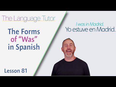 """The Forms of """"Was"""" in Spanish 