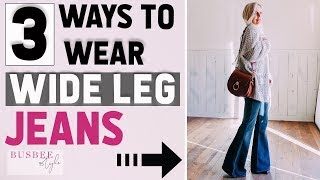 3 Ways to Wear Wide Leg or Flared Jeans