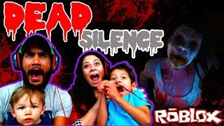 Dead Silence Jump Scare - Roblox - Scared Family Gameplay - Episode 10