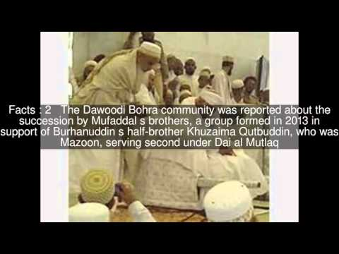 53rd Syedna succession controversy (Dawoodi Bohra) Top  #5 Facts