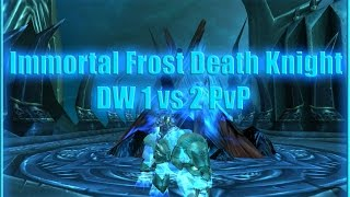 WoW 6.2: IMMORTAL FROST DEATH KNIGHT DW 1vs2 PvP | БЕССМЕРТНЫЙ ФРОСТ ДК 1х2