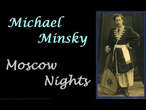 Michael Minsky.  2/5. Midnight in Russia (Moscow Nights).