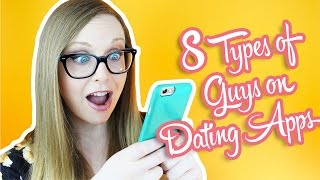 8 Types Of Guys On Dating Apps | parejeda