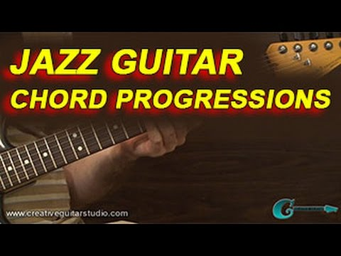 Guitar Styles Jazz Guitar Chord Progressions Youtube