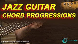 GUITAR STYLES: Jazz Guitar Chord Progressions
