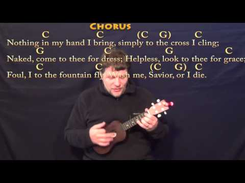 Rock of Ages - Ukulele Cover Lesson in C with Chords/Lyrics