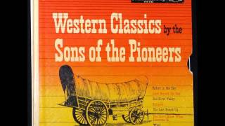 SONS OF THE PIONEERS - You Don't Know What Lonesome Is [Trad C/W - 195]